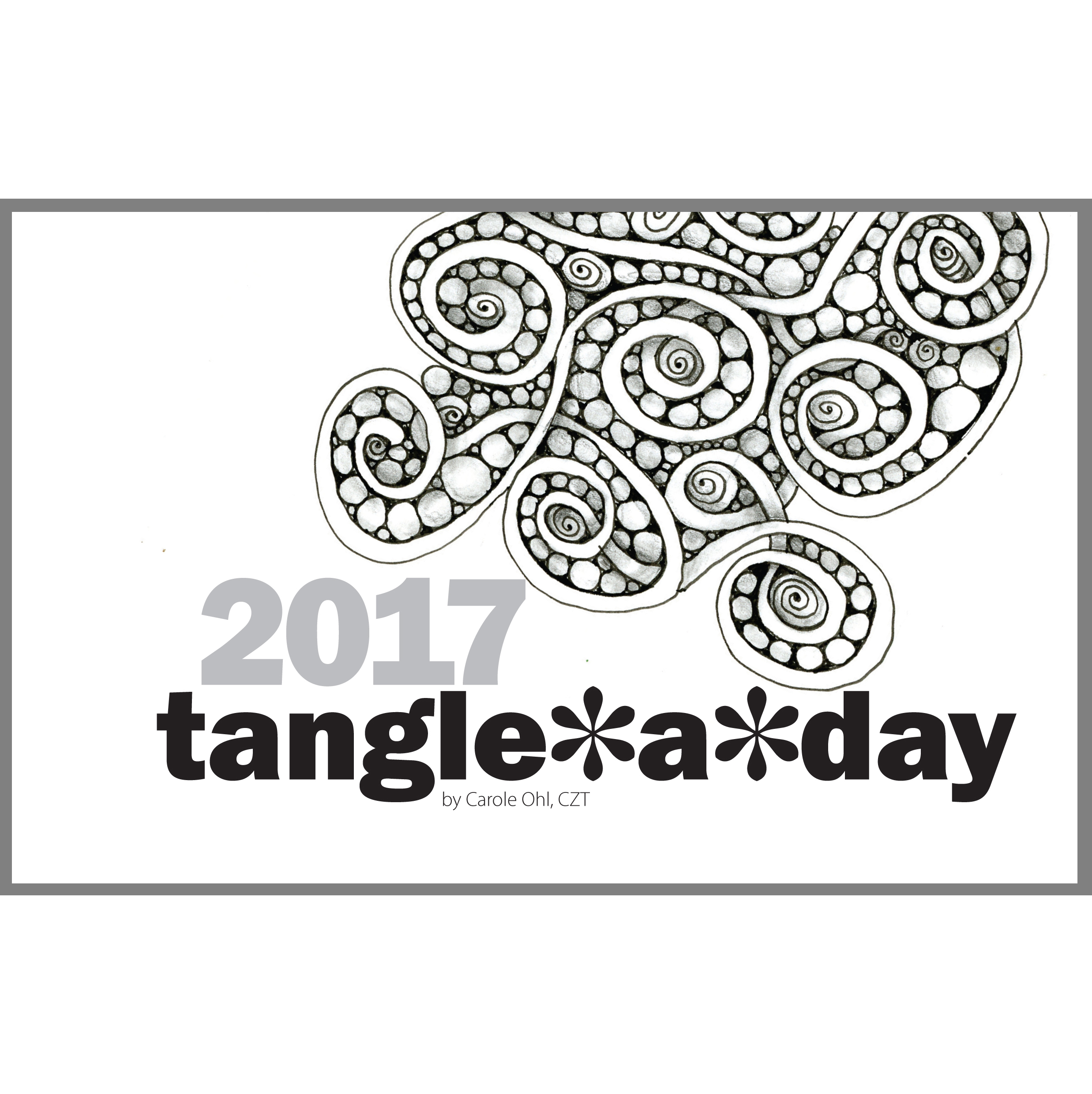 2017 Tangle A Day Calendar Cover